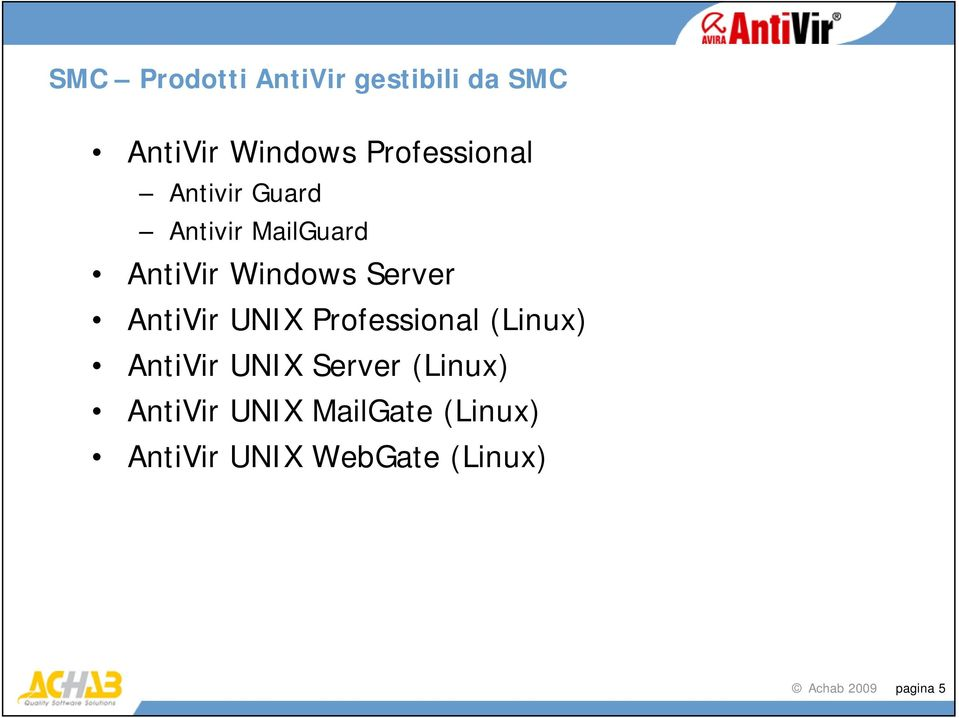 Server AntiVir UNIX Professional (Linux) AntiVir UNIX Server