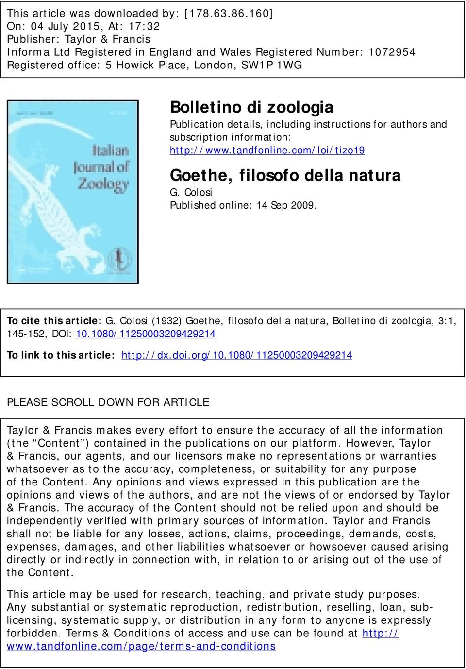 zoologia Publication details, including instructions for authors and subscription information: http://www.tandfonline.com/loi/tizo19 Goethe, filosofo della natura G.