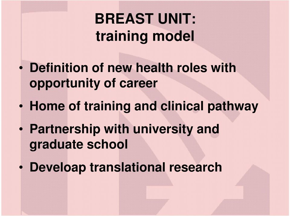 training and clinical pathway Partnership with