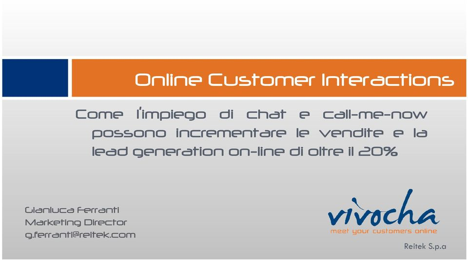 e la lead generation on-line di oltre il 20%