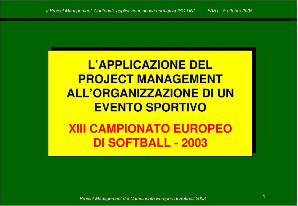 APPLICAZIONE DEL PROJECT MANAGEMENT ALL