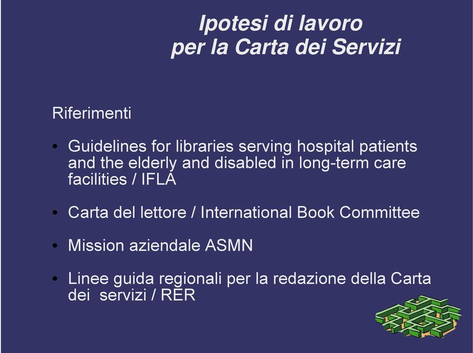 care facilities / IFLA Carta del lettore / International Book Committee