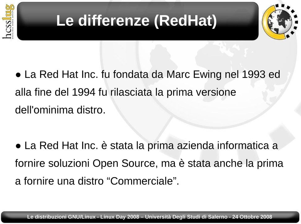 prima versione dell'ominima distro. La Red Hat Inc.