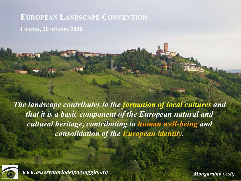 European natural and cultural heritage, contributing to human well-being and