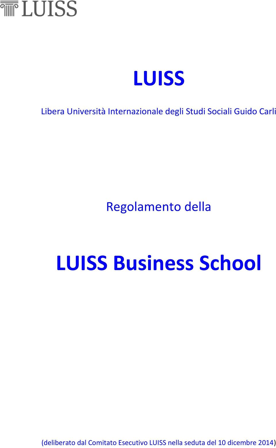LUISS Business School (deliberato dal Comitato