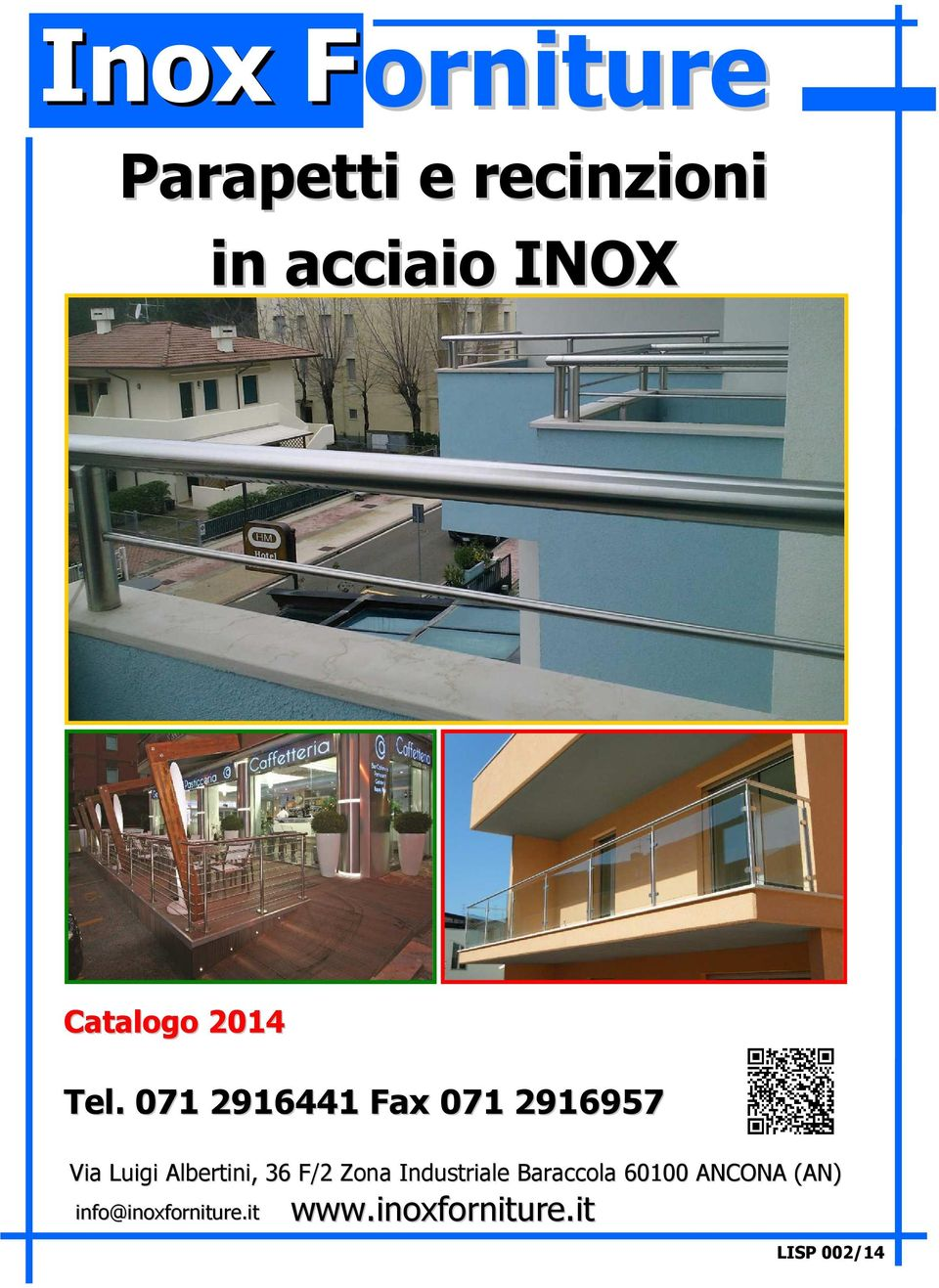 info@inoxforniture.it www.