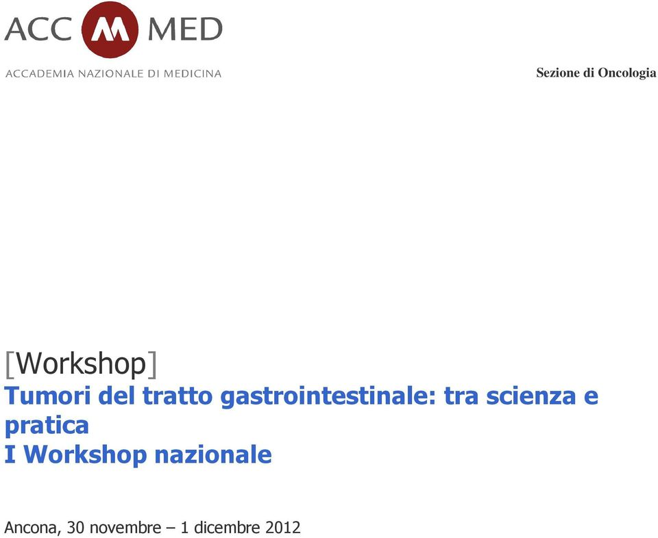 scienza e pratica I Workshop