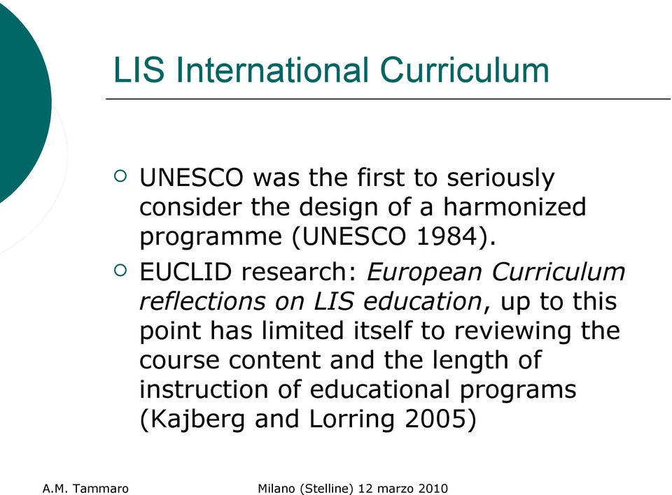 EUCLID research: European Curriculum reflections on LIS education, up to this point