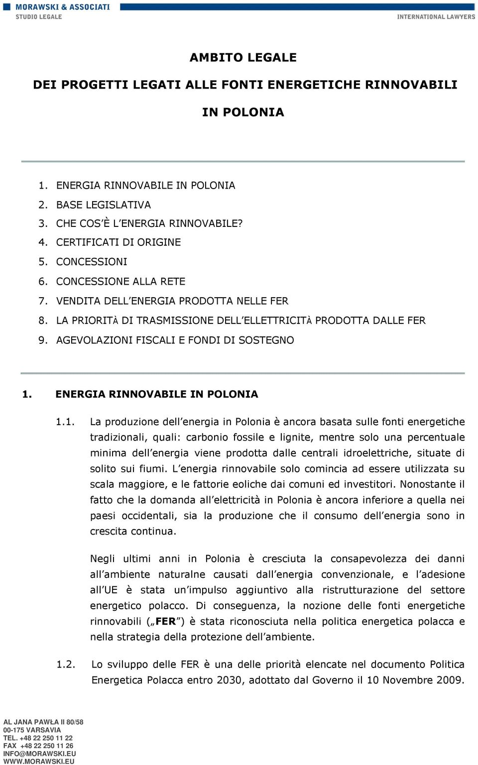 ENERGIA RINNOVABILE IN POLONIA 1.