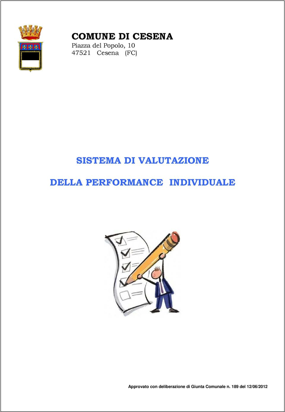 PERFORMANCE INDIVIDUALE Approvato con
