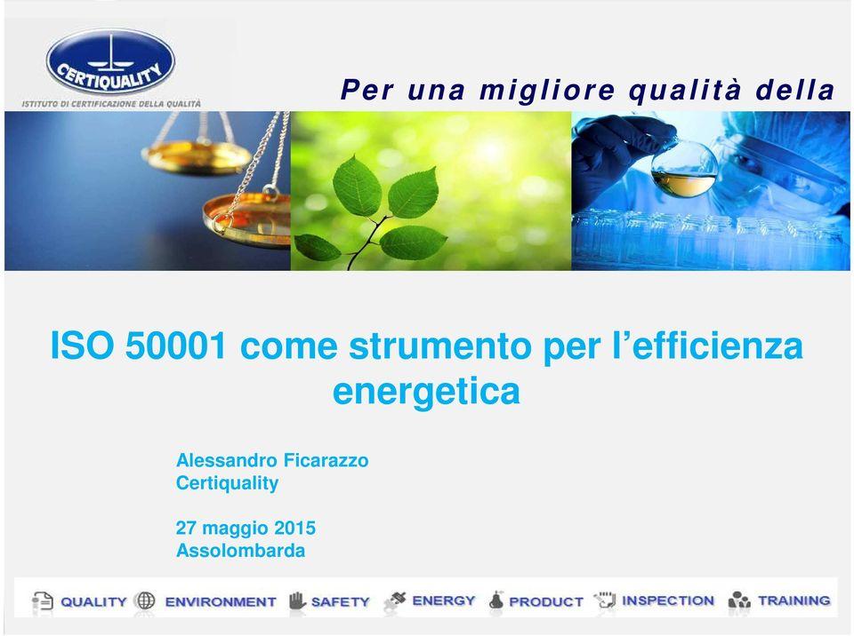 Ficarazzo Certiquality QUALITY ENVIRONMENT SAFETY