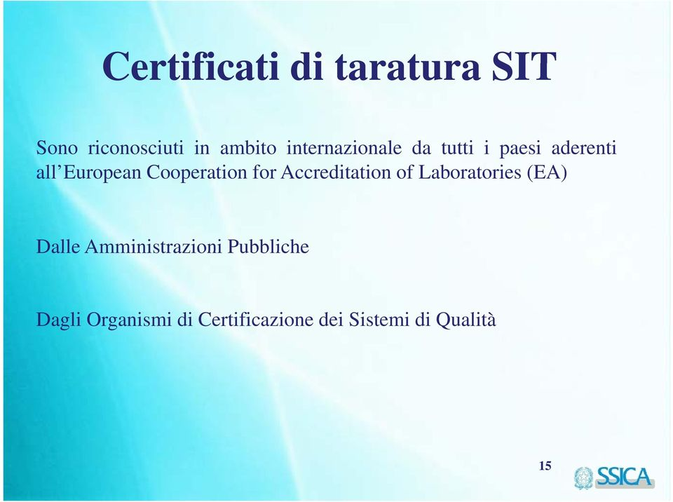Cooperation for Accreditation of Laboratories (EA) Dalle