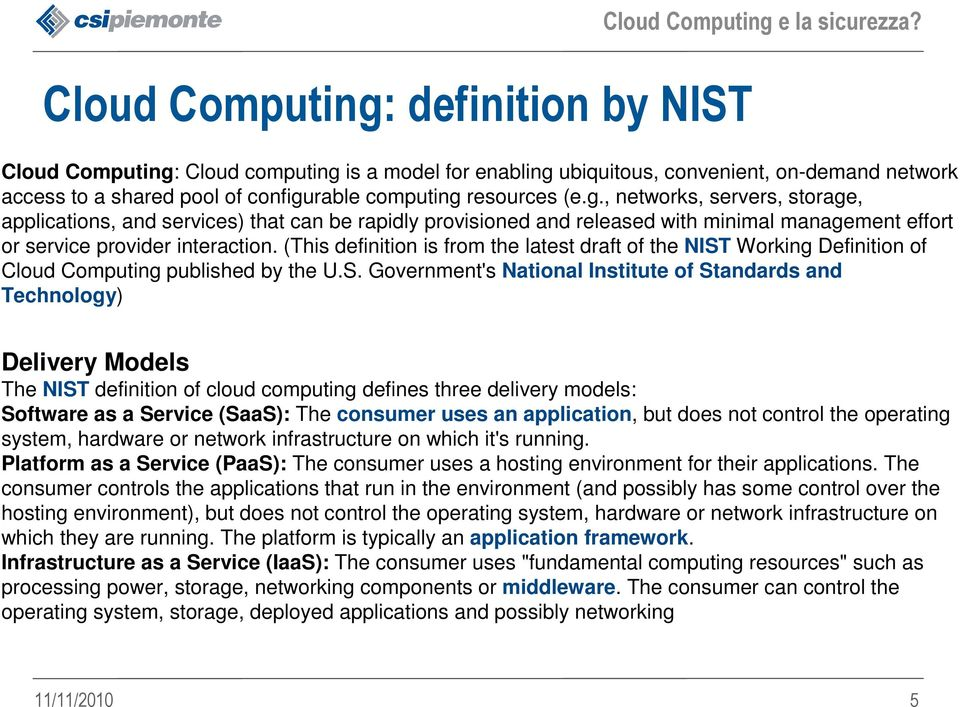 Working Definition of Cloud Computing published by the U.S.