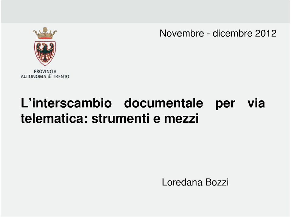 documentale per via
