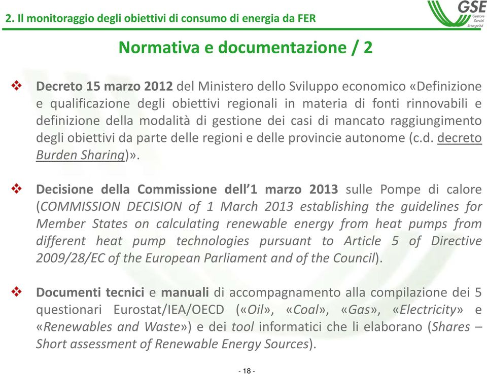 Decisione della Commissione dell 1 marzo 2013 sulle Pompe di calore (COMMISSION DECISION of 1 March 2013 establishing the guidelines for Member States on calculating renewable energy from heat pumps