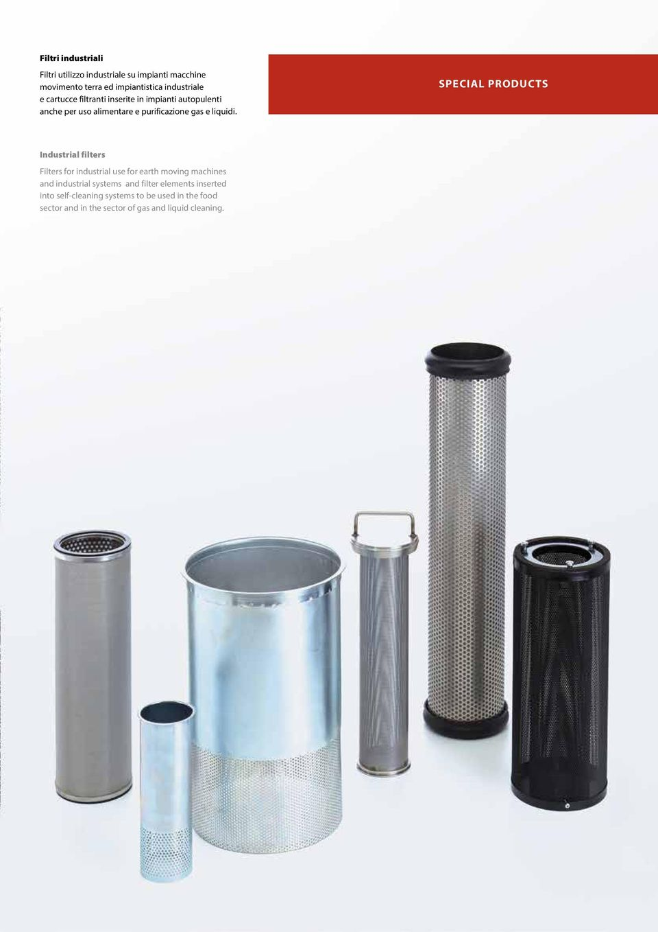SPECIAL PRODUCTS Industrial filters Filters for industrial use for earth moving machines and industrial systems and