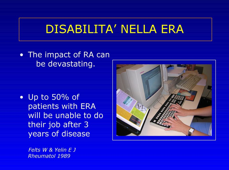 Up to 50% of patients with ERA will be