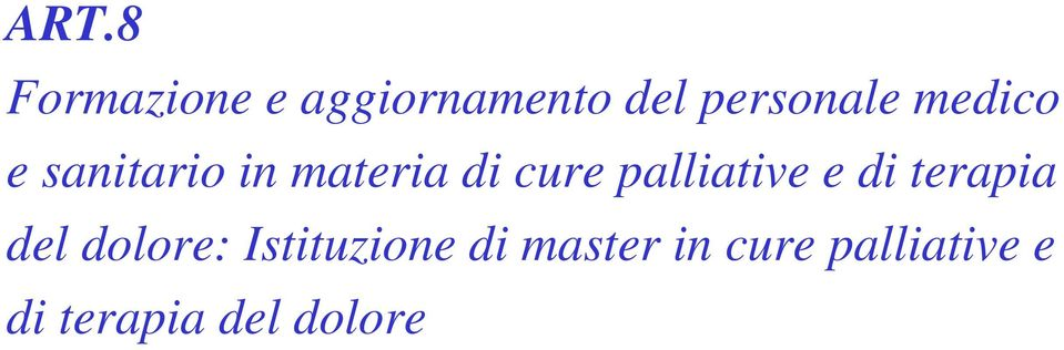 palliative e di terapia del dolore: