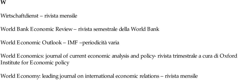 current economic analysis and policy- rivista trimestrale a cura di Oxford Institute for
