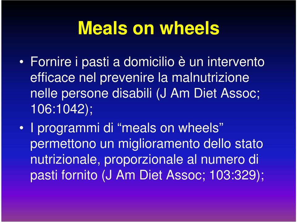 106:1042); I programmi di meals on wheels permettono un miglioramento dello
