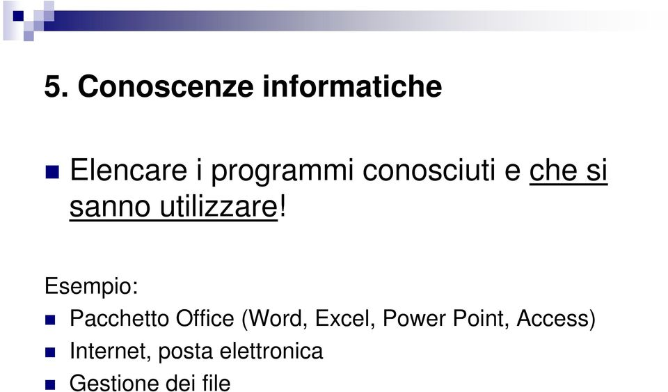 Esempio: Pacchetto Office (Word, Excel, Power