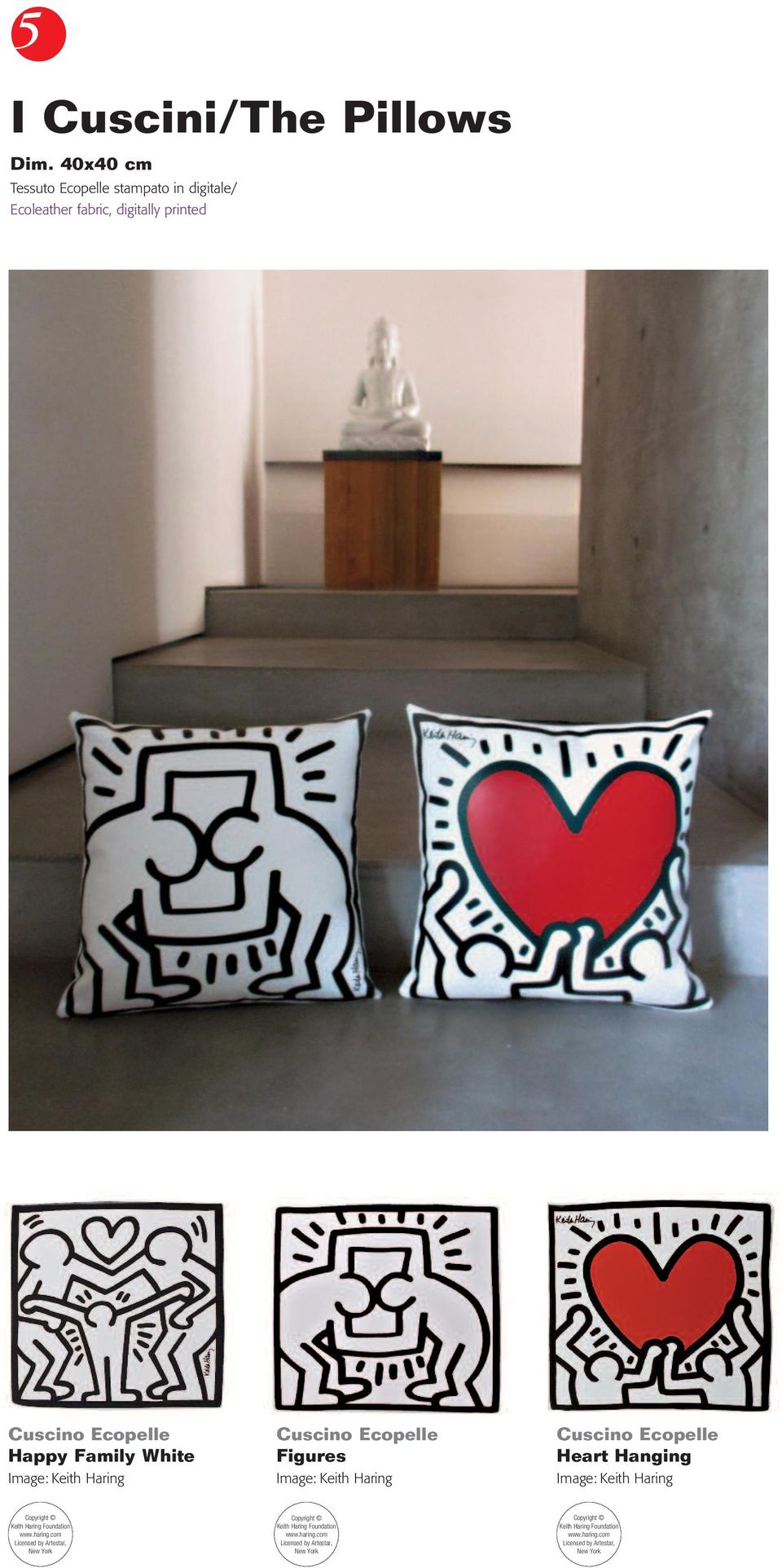 Image: Keith Haring Cuscino Ecopelle Figures Image: Keith Haring Cuscino Ecopelle Heart Hanging Image: Keith Haring Copyright