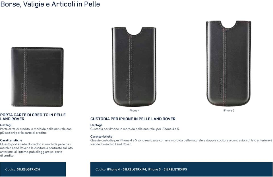 iphone 4 iphone 5 CUSTODIA PER IPHONE IN PELLE LAND ROVER Custodia per iphone in morbida pelle naturale, per iphone 4 e 5.