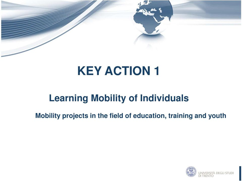 Mobility projects in the