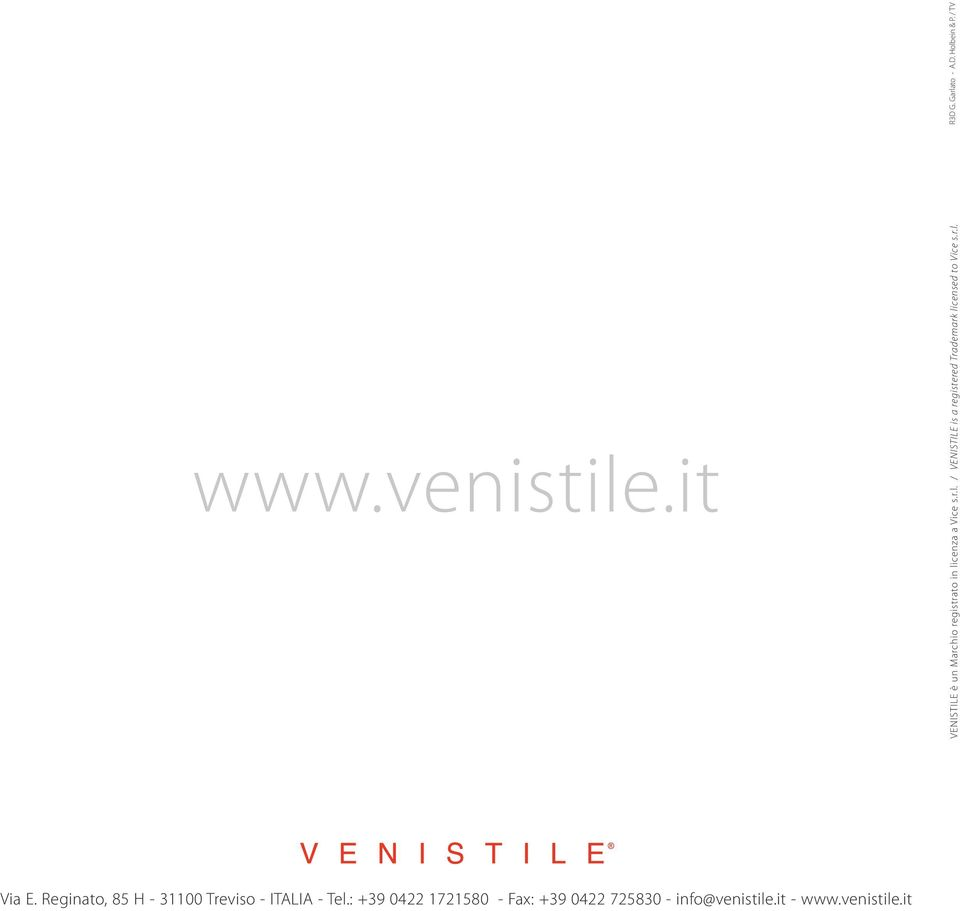 cenza a Vice s.r.l. / VENISTILE is a registered Trademark licensed to Vice s.