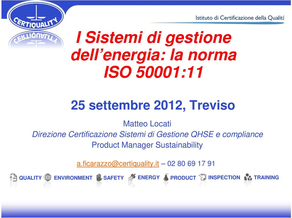 QHSE e compliance Product Manager Sustainability a.ficarazzo@certiquality.
