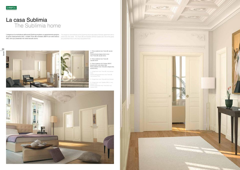 The elegance and softness of the Sublimia doors decorate a Parisian apartment with a classically retro taste.