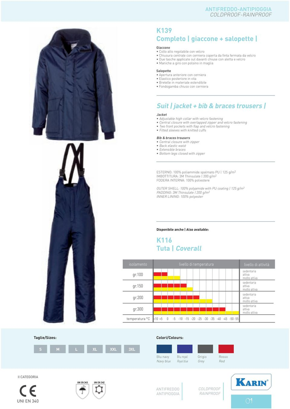 bib & braces trousers Jacket Adjustable high collar with velcro fastening Central closure with overlapped zipper and velcro fastening Two front pockets with flap and velcro fastening Fitted sleeves