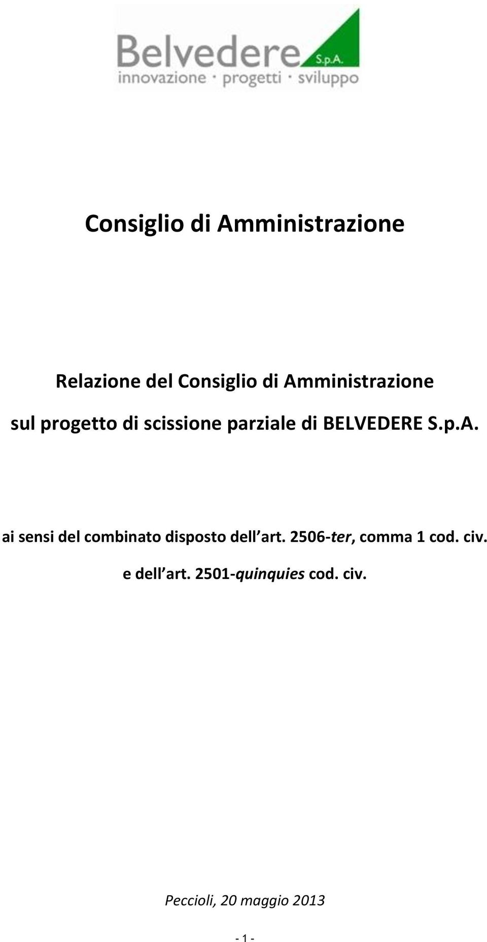 p.A. ai sensi del combinato disposto dell art.