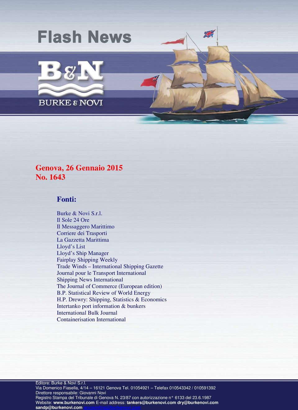 le Transport International Shipping News International The Journal of Commerce (European edition) B.P.