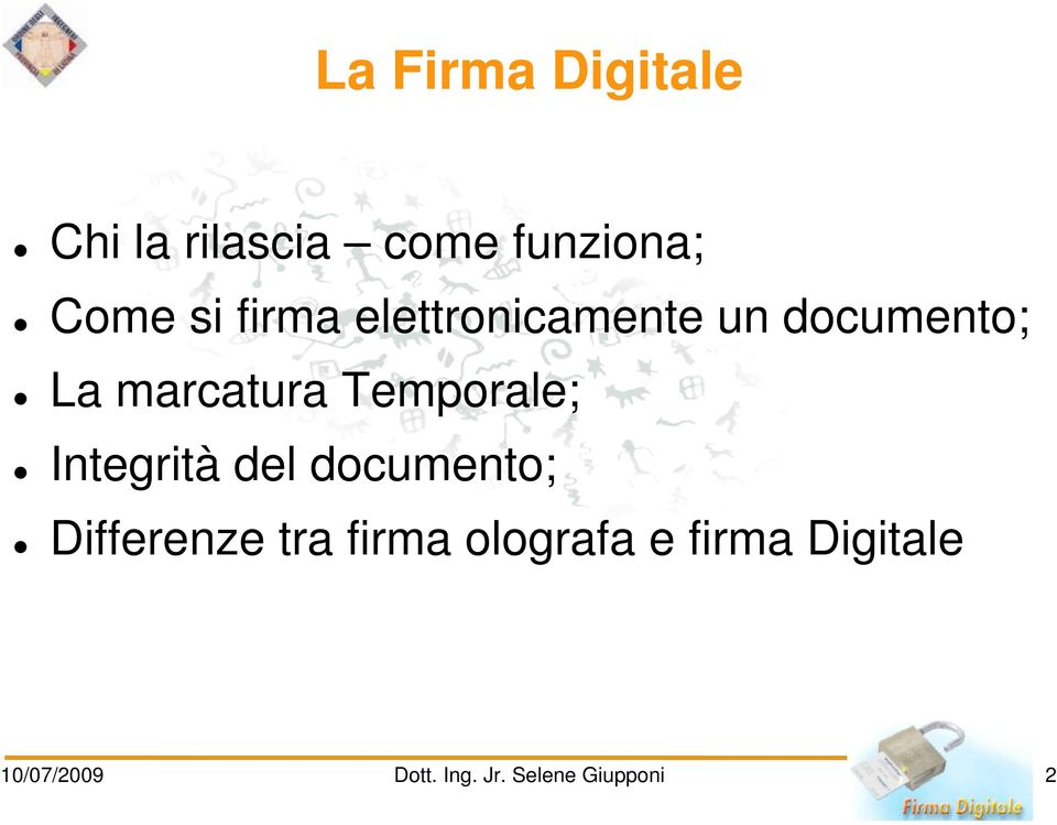 Temporale; Integrità del documento; Differenze tra firma