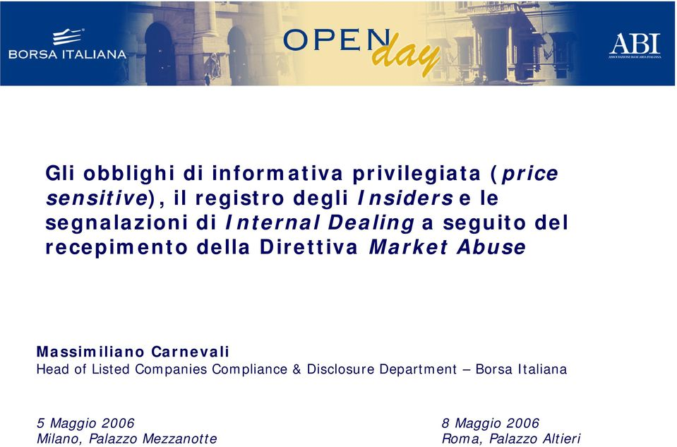 Abuse Massimiliano Carnevali Head of Listed Companies Compliance & Disclosure Department