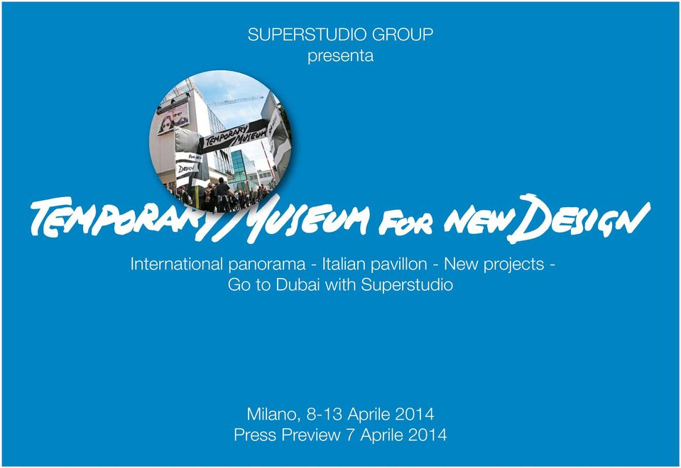 projects - Go to Dubai with Superstudio