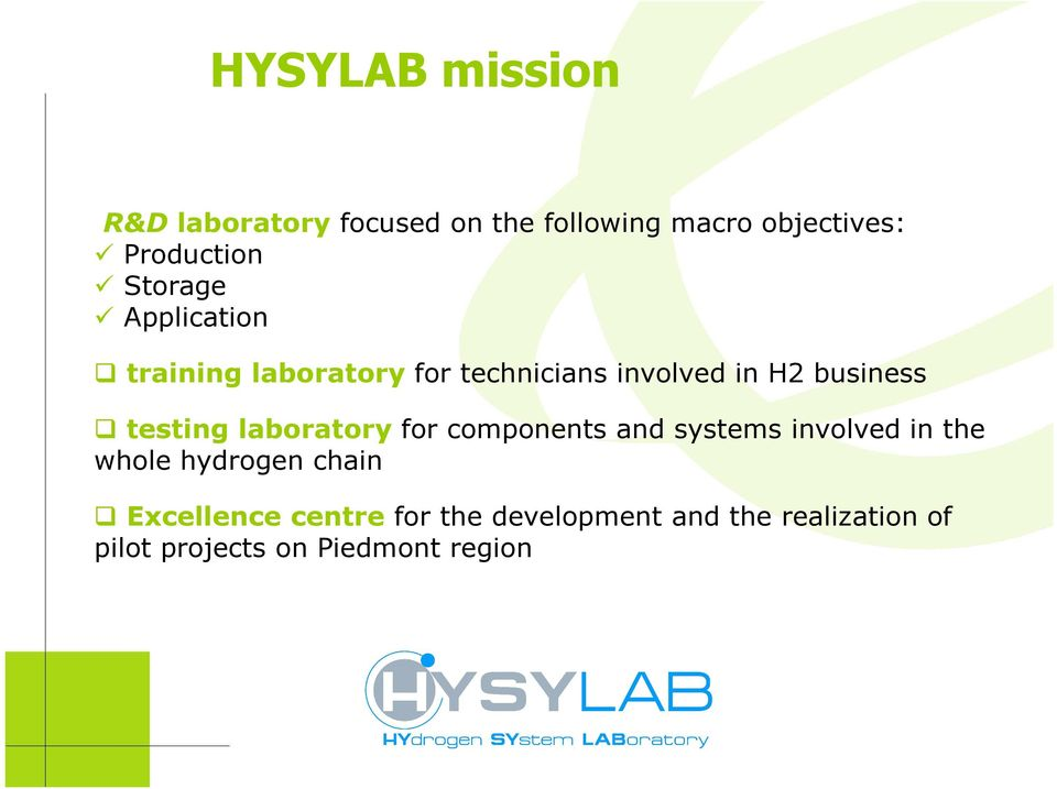 testing laboratory for components and systems involved in the whole hydrogen chain
