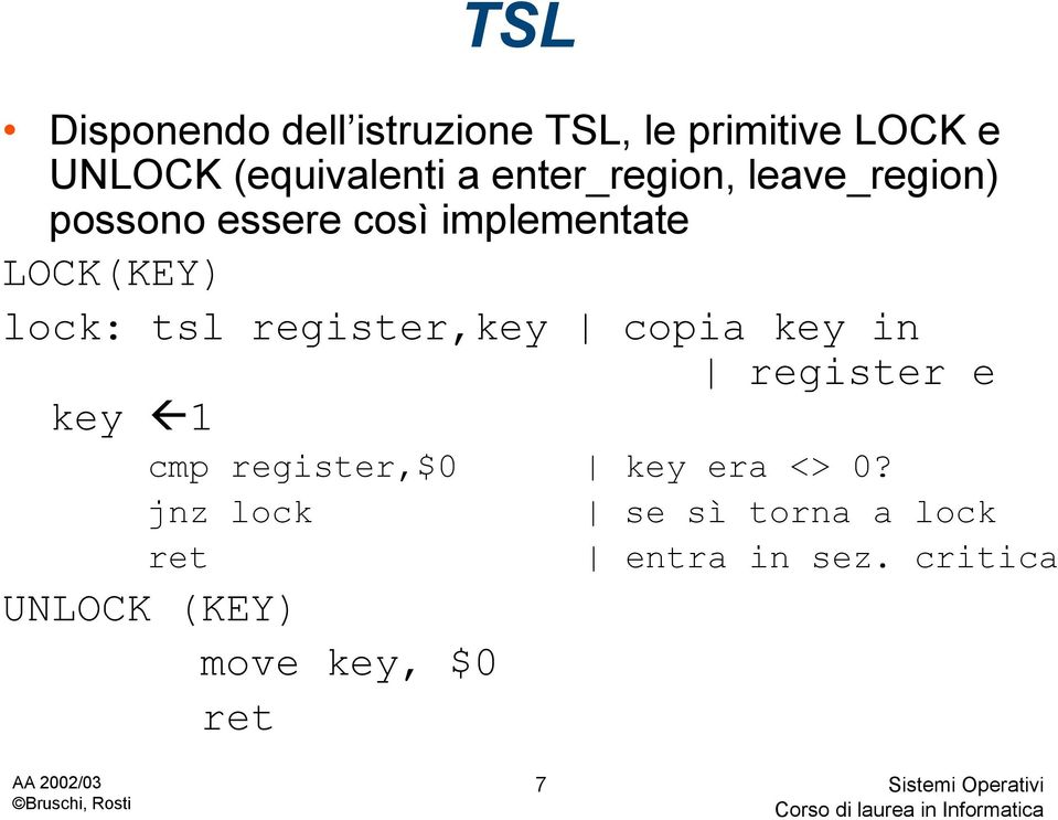 tsl register,key copia key in register e key fl1 cmp register,$0 key era <> 0?