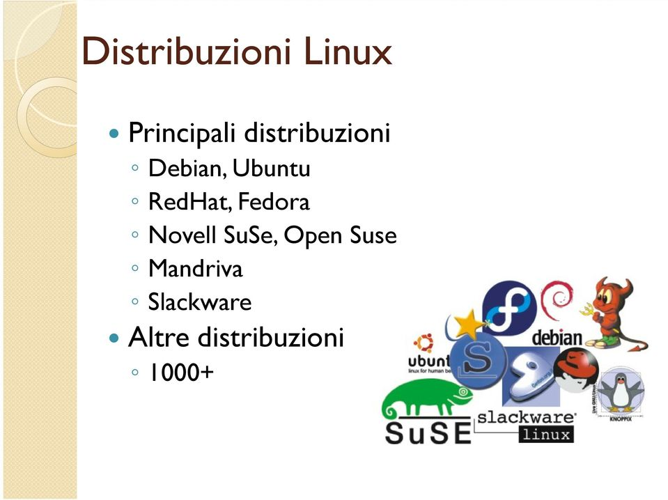 RedHat, Fedora Novell SuSe, Open