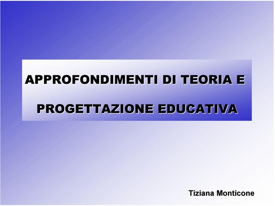 EDUCATIVA Tiziana