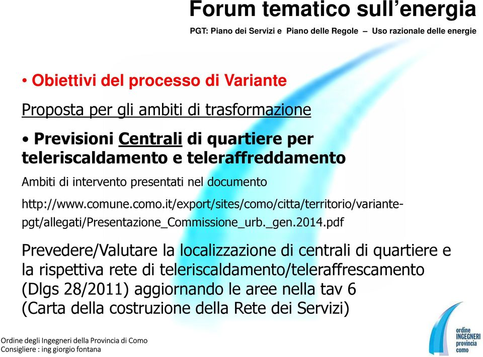 it/export/sites/como/citta/territorio/variantepgt/allegati/presentazione_commissione_urb._gen.2014.