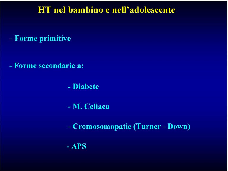 secondarie a: -Diabete - M.