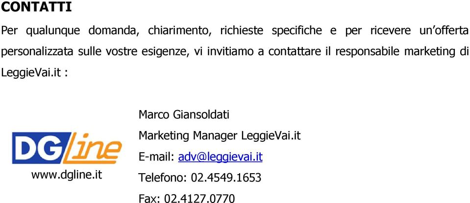 responsabile marketing di LeggieVai.it : www.dgline.