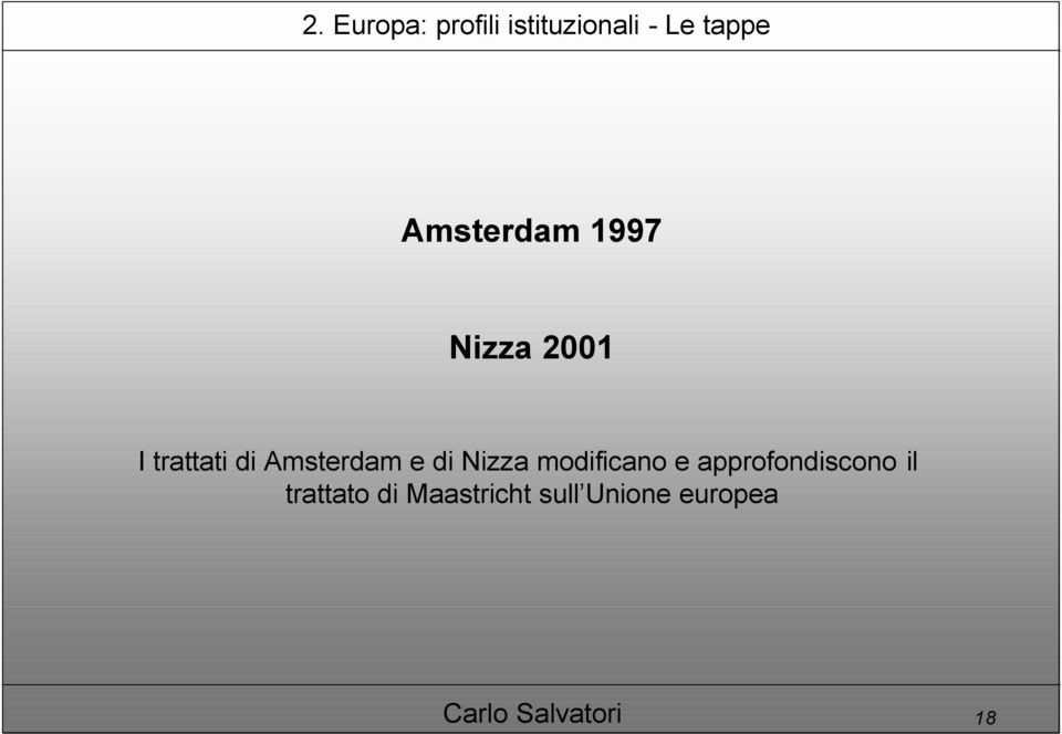 Amsterdam e di Nizza modificano e