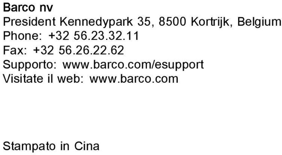 26.22.62 Supporto: www.barco.