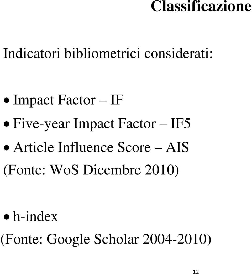 Factor IF5 Article Influence Score AIS (Fonte: