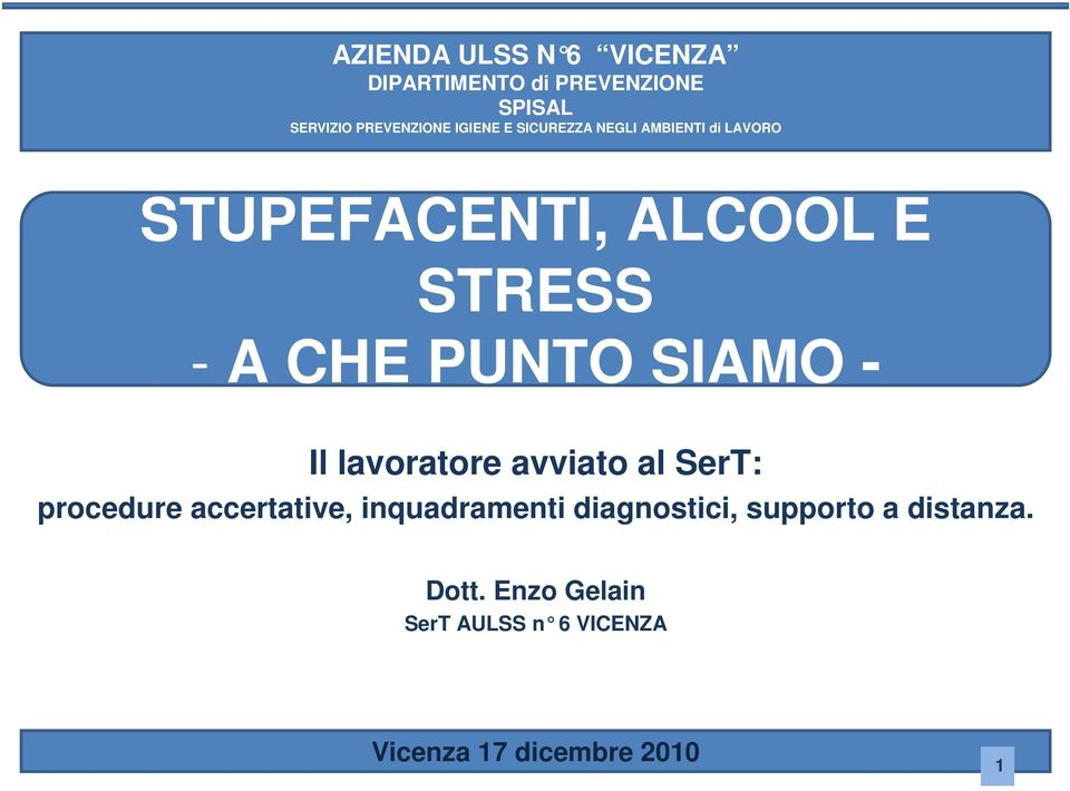 PUNTO SIAMO - : procedure accertative, inquadramenti diagnostici,