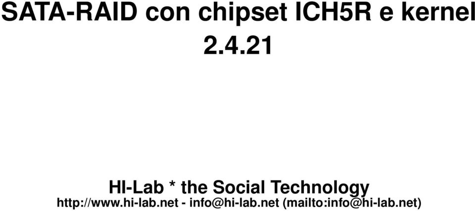 21 HI-Lab * the Social Technology