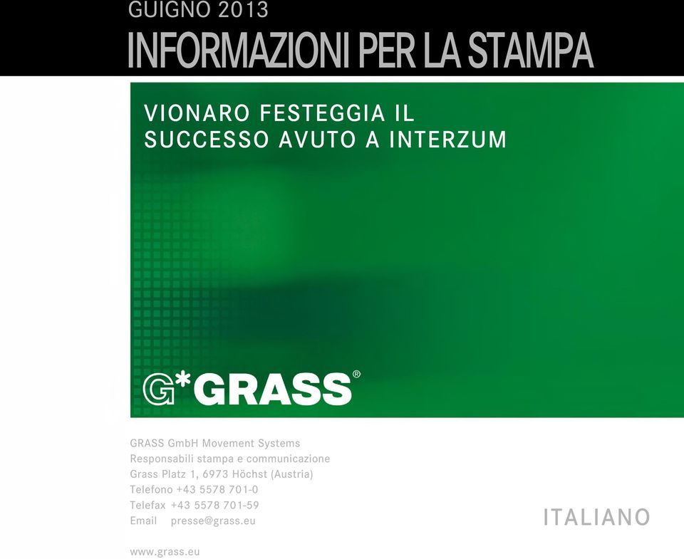 SUCCESSO AVUTO A INTERZUM I GRASS GmbH Movement Systems Responsabili